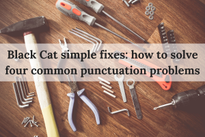 Black Cat simple fixes_ four common punctuation problems(1)