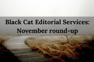 Black Cat Editorial Services_ November round-up