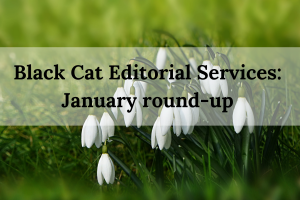 Black Cat Editorial Services_ January round-up