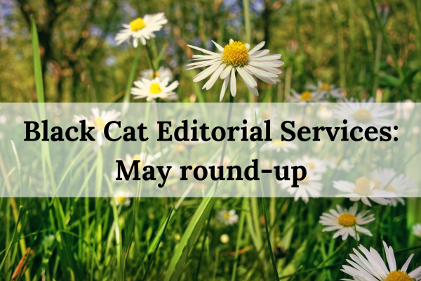 Black Cat Editorial Services_ May round-up(1)