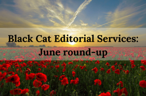 Black Cat Editorial Services June round-up