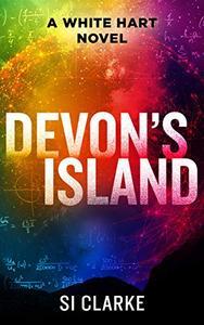 Devon's Island SI Clarke A White Hart Novel