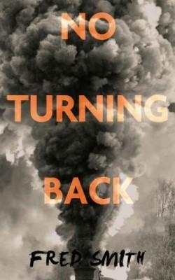 No Turning Back Fred Smith