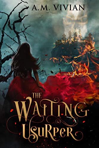 The Waiting Usurper A.M. Vivian