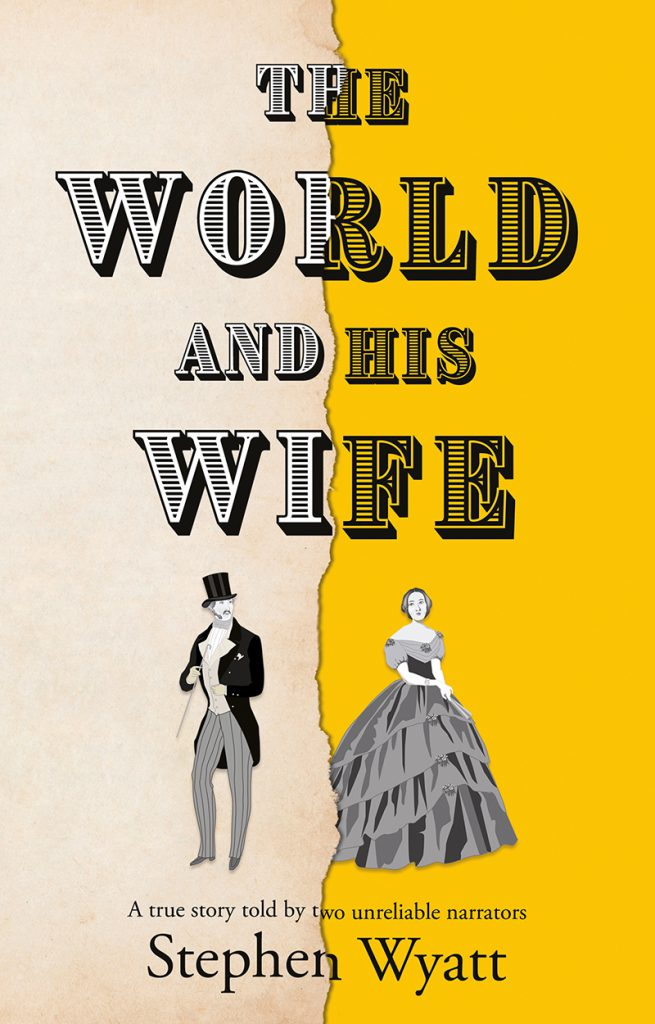 The World and His Wife Stephen Wyatt