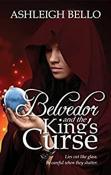 Ashleigh Bello Belvedor and the King's Curse